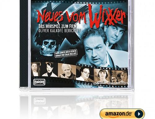 Neues vom WiXXer – Das Hörspiel zum Film