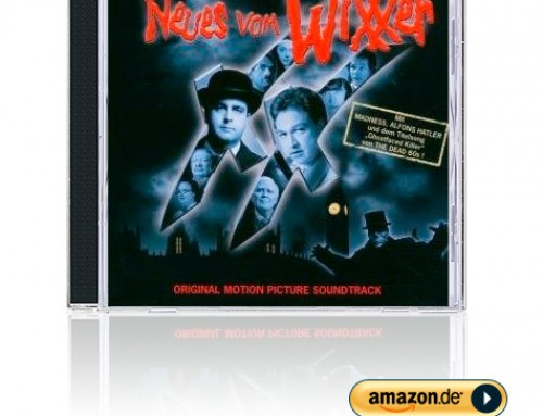 Neues vom WiXXer – Der Original Soundtrack