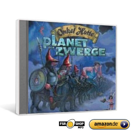 Onkel Hottes Märchenstunde – Planet der Zwerge