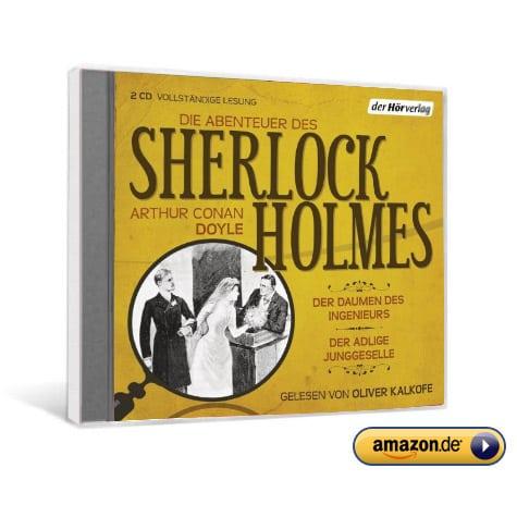 Die Abenteuer des Sherlock Holmes: der Daumen des Ingenieurs & Der adlige Junggeselle