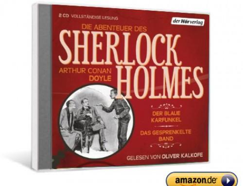 Die Abenteuer des Sherlock Holmes:Der blaue Karfunkel & Das gesprenkelte Band